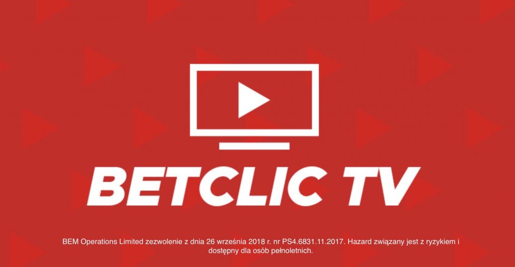 Stawianie i oglądanie meczów za darmo! BetClic TV już w Polsce!